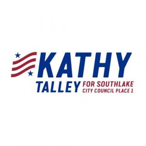 Mike and Kathy Talley – Southlake City Council Place 1