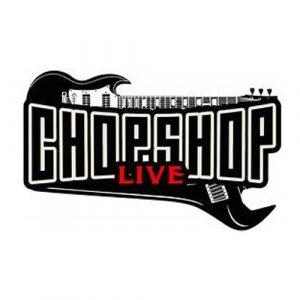 ChopShop Live