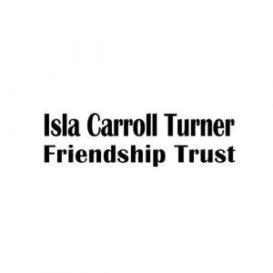 Isla Carroll Turner Friendship Trust